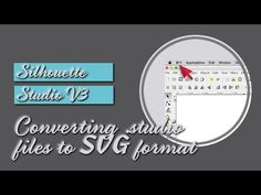 Convert your Silhouette Studio files to SVG format