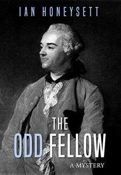 The Odd Fellow: A Mystery by [Honeysett, Ian] Odd Fellows, Khaleesi, Book Cover Design, Free Ebooks, The Book, Einstein, Indie, Mystery, Author