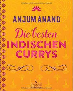 Die besten indischen Currys