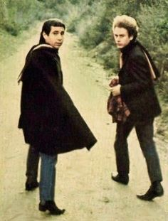 Simon & Garfunkel  Always liked their sound and still do.