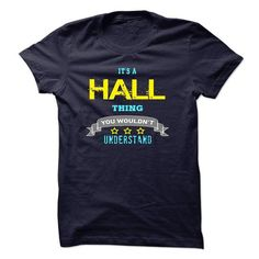 I am a Hall - #under armour hoodie #hoodie ideas. CHECKOUT => https://www.sunfrog.com/LifeStyle/I-am-a-Hall.html?68278