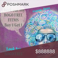 🌟BOGO PROMO🌟 BUY 1 / GET 1 FREE THIS APPLIES TO ALL ITEMS IN MY CLOSET THAT SAY 🌟BOGO PROMO🌟 IN THE TITLE.   FOR EVERY LISTING IN THE BOGO GROUP THAT YOU PURCHASE, YOU GET A BOGO LISTING FREE.   NO OFFERS WILL BE ACCEPTED FOR ITEMS IN THIS PROMOTION. (JUST MESSAGE ME THE FREE ITEM YOU WOULD LIKE ADDED WITH YOUR PURCHASE). Other