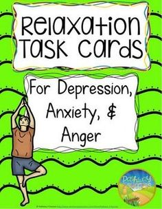 Relaxation Task Cards for Depression, Anxiety, and AngerThese relaxation task… Counseling Activities, School Counseling, Therapy Activities, Group Activities, Coping Skills, Life Skills, Social Work, Social Skills, Relaxation Pour Dormir