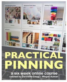 Practical Pinning - a six week online course (registration for January 2015 is now open!)