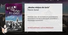"""""""Idealne miejsce do życia"""" Marcin Szmel, Papierowy Motyl"""