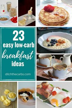 23 easy low carb breakfast ideas - awesome recipes that are quick, healthy and sugar free.   ditchthecarbs.com
