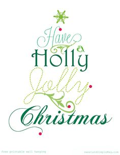 Holly Jolly Christmas Printable #holiday #saying #gift