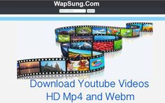 Wapsung - Download Youtube Videos   HD Mp4 and Webm - TrendEbook
