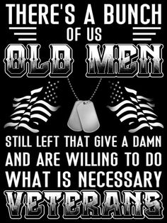 Not just men. There are plenty of women veterans who feel the same way. I'm one of them. Military Quotes, Military Humor, Military Life, Military Terms, My Marine, Us Marine Corps, Army Infantry, Warrior Quotes, Warrior Spirit