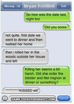 """auto correct errors 6... Wow. I see a defense in the future pleading """"autocorrect"""" with the jury..."""