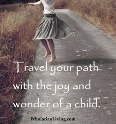 See the world through the wonder of a child