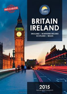 Tempo Holidays Britain & Ireland 2015  Tempo Holidays proudly presents our exciting new Britain & Ireland brochure for 2015.