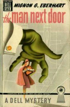 The Man Next Door by Mignon Eberhart - Cover art: Gerald Gregg