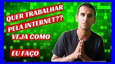 Quero trabalhar na internet - veja como começar a trabalhar na internet