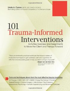 101 Trauma-Informed Interventions: Activities, Exercises and Assignments to Move the Client and Therapy Forward by Linda Curran http://www.amazon.com/dp/193612842X/ref=cm_sw_r_pi_dp_3m4Stb009C7TMR0C