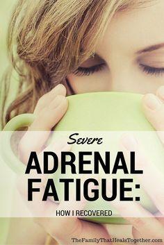 Severe Adrenal Fatig