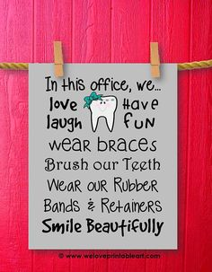 Orthodontist Gift Orthodontics Ortho Art Office Decor Brush Your Teeth Printable Art Print Wall Quote Instant Download
