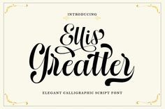 Ellis Greatter is an elegant script font with a unique style. Get inspired by its contemporary coolness! Modern Script Font, Script Logo, Script Type, Handwritten Fonts, Cute Fonts, All Fonts, Wedding Logos, Premium Fonts, Social Media Graphics