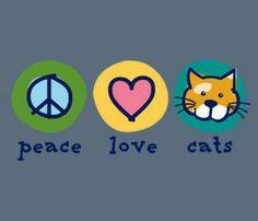Peace, love, cats
