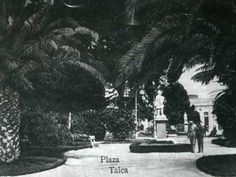 Plaza de Armas de Talca. Ca. 1920 Koh Tao, Popular, Backpacker, Old Photography, Old Pictures, Places To Visit, Popular Pins, Folk, Most Popular