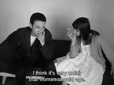 """""""I think it's very unfair that women should age."""" Le petit soldat 1963 /"""