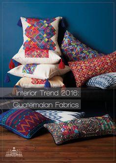 Interior Trend 2016 - Guatemalan Textiles                                                                                                                                                                                 More