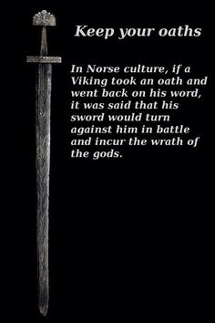 This picture is a saying that drove Viking culture. This would be a religious picture because it is saying that the Gods are the ones saying this.