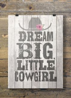 Art print Dream big, little cowgirl! Printable kids room wall art A3/A4 size  All South Pacific Art Prints - buy 2 get 1 free! Coupon code FREEBIE