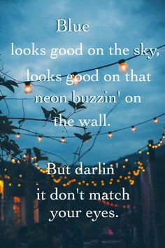 New Quotes Music Lyrics Country Keith Urban 53 Ideas Country Music Quotes, Country Music Lyrics, Country Songs, Country Life, Blue Quotes, New Quotes, Smile Quotes, Wisdom Quotes, Keith Urban Lyrics
