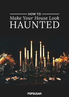 Give your house a spooky makeover with this amazing guide on how to have the best haunted house on the block.