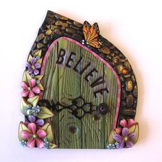 Believe Fairy Door Pixie Portal Fairy Garden Door by Claybykim