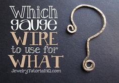 Which Wire Gauge for What? Choosing the right size wire is an important part of successful wire jewelry designs. This article covers the best uses for which wire sizes to help you choose the right wire for your jewelry projects. Wire Jewelry Designs, Jewelry Tools, Jewelry Crafts, Jewelry Ideas, Jewelry Storage, Wire Tutorials, Jewelry Making Tutorials, Tools For Jewelry Making, Handmade Jewelry Tutorials