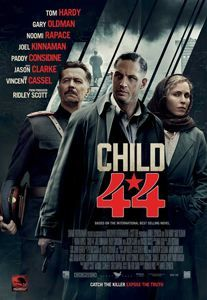 Child 44 - Very dark, grim. Very good though, fine performances