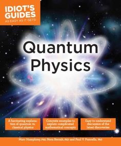 Quantum physics explores the behavior of matter and energy at the molecular…