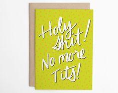 Holy Shit! No More Tits! - Sea & Lake Paper Co. #cardsforallies #iheartslpc