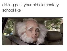 Lol my elementary school is in the same place but I feel like that walking past it