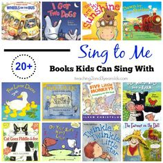 Toddlers and preschoolers love books that they can sing go! Here are over 20 favorite books they will love! Teaching 2 and 3 Year Olds