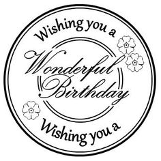 Happy Birthday Qoutes, Happy Birthday Images, Birthday Wishes, Birthday Messages, Birthday Cards, Birthday Sentiments, Card Sentiments, Scrapbook Images, Verses For Cards