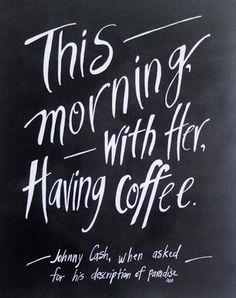Johnny Cash Coffee Quote Art Print
