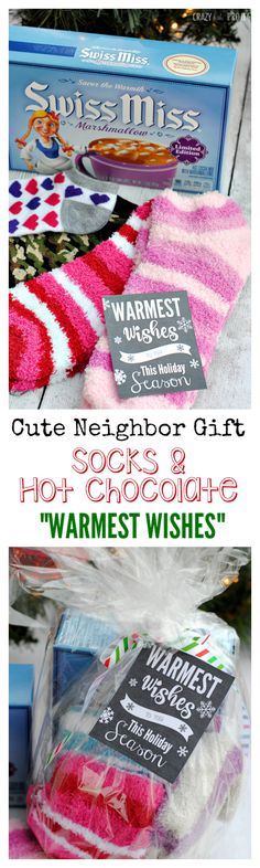 """Cute Neighbor Gift Idea! Warm fuzzy socks and hot chocolate with """"Warmest Wishes"""" tag"""