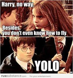 No way, Harry