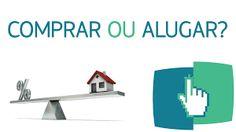 Comprar Sua Casa Própria: Chegou a hora de trocar o aluguel pela casa própri...