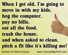 Quotes about when i get old