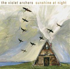 The Violet Archers - Sunshine At Night
