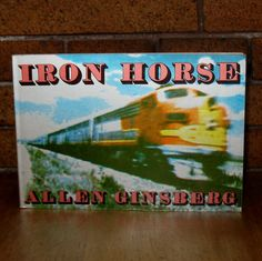 Iron Horse by Allen Ginsberg 1974 City Lights SC by VintageReader