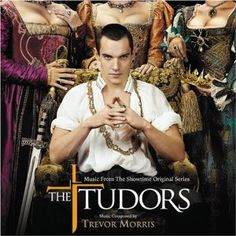 The Tudors: Music From The Showtime Original Series