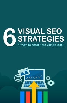 6 proven visual SEO strategies that will boost your Google Ranking