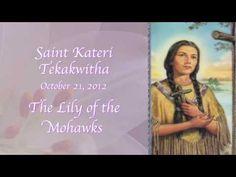 St Kateri Tekakwitha, First Native American Saint