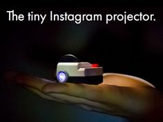 Show off your instagram pictures on a wall with the tiny instagram projector