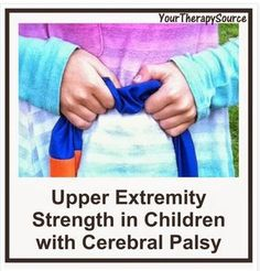 Upper Extremity Strength Measurement in Children with Cerebral Palsy - pinned by @PediaStaff – Please Visit ht.ly/63sNtfor all our pediatric therapy pins